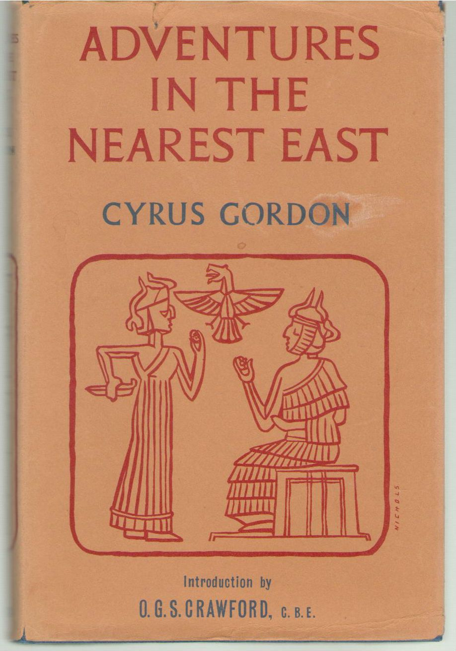 Adventures in the Nearest East, Gordon, Cyrus; O. G. S. Crawford (Intro. )
